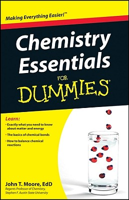 Chemistry Essentials for Dummies By Moore, John T.