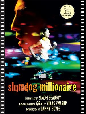 Slumdog Millionaire By Beaufoy, Simon/ Boyle, Danny (INT)